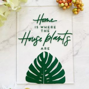Wall decor - Home is where the house plants are